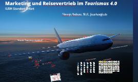 Reisevertrieb und Tourismusmarketing 3.0 & 4.0