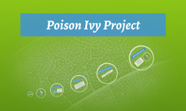 Poison Ivy Project