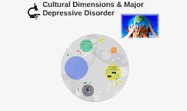 Cultural Dimensions & Major Depressive Disorder