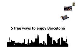 5 free ways to enjoy Barcelona