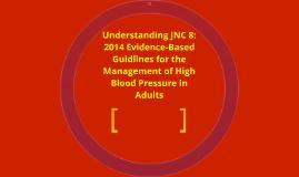 Understanding JNC 8