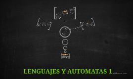 Copy of LENGUAJES Y AUTOMATAS 1