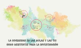 La diversidad en las aulas y las TIC como asistentes para la