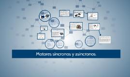 Copy of Motores sincronos y asincronos.