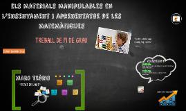 MATEMÀTIQUES AMB MATERIALS MANIPULABLES