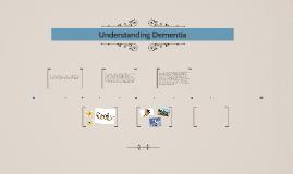 Copy of Understanding Dementia