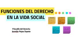 Copy of FUNCIONES DEL DERECHO EN LA VIDA SOCIAL