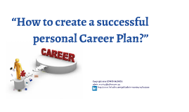 How to create a successful personal Career Plan?