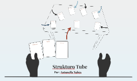 Strukturo Tube