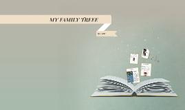 MY FAMILY TREEE