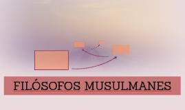 FILÓSOFOS MUSULMANES