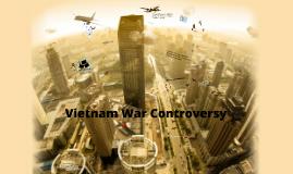 Vietnam War Controversy