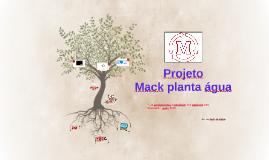 Mack planta água