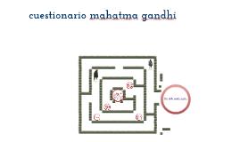 Copy of parte 2 cuestionario mahatma gandhi