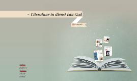 Literatuur in dienst van God