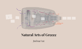 Natural Arts of Greece