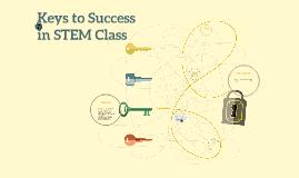 Keys to Success in STEM Class