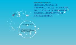 SISTEMA NACIONAL DE HIDROELECTRICAS: LUCHA POR EL AGUA, LA V
