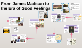 From James Madison to the Era of Good Feelings