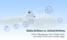 Delta Airlines vs. United Airlines