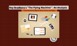 Copy of The Flying Machine - Ray Bradbury