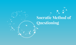 Socratic Method of Questioning