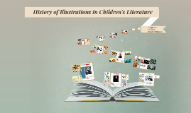 History of Illustrations for Children's Literature
