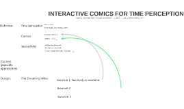 INTERACTIVE COMICS FOR TIME PERCEPTION