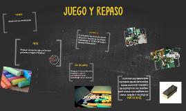 JUEGO Y REPASO