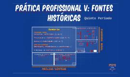 Prática Profissional V: Fontes Históricas (5º Período)
