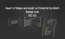 Impact of Religion and Gender on Premarital Sex Beliefs