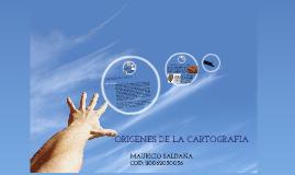 ORIGENES DE LA CARTOGRAFIA