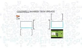 COLDWELL BANKER TECH UPDATE