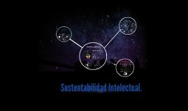 Copy of Sustentabilidad Intelectual.