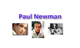 Multigenre Report: Paul Newman