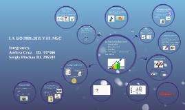 Copy of LA ISO 9001:2015 Y EL MSC