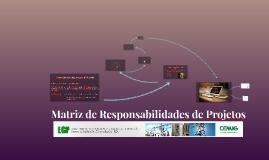 Matriz de Responsabilidades de Projetos