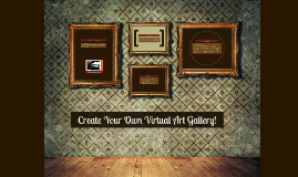 Virtual Art Gallery Overview