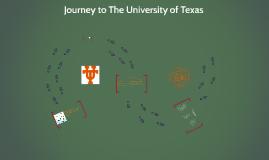 Journey to The University of Texas