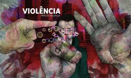 Violência - Tipos de violência