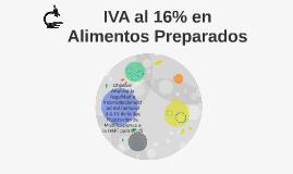 IVA al 16% en Alimentos Preparados