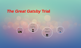 Copy of The Great Gatsby Trial