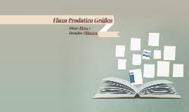 Fluxo Produtivo Gráfico