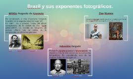 Brazil y sus exponentes fotográficos.