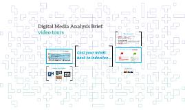 Digital Media Analysis Brief: video tours