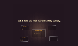 what role did men have in viking society