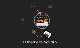 El Imperio del Vehiculo