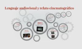 Lenguaje audiovisual y relato cinematográfico