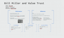 bill miller and value trust Bill miller and value trust background information bill miller is one of the most renowned professional fund managers this can be proven by the.