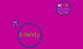 E-Saftey :D